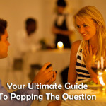 Your Ultimate Guide To Popping The Question