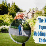 The Most Popular Wedding Venue Choices