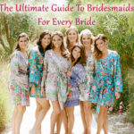 The Ultimate Guide To Bridesmaids For Every Bride