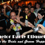 Bachelor Party Etiquette to Keep the Bride and Groom Happy