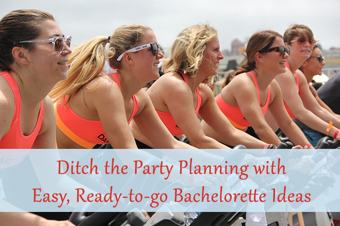 Ditch the Party Planning with Easy, Ready-to-go Bachelorette Ideas