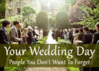 Your Wedding Day: People You Don't Want To Forget