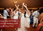 Survey Reveals What Songs Will Really Get Your Wedding Guests on the Dance Floor