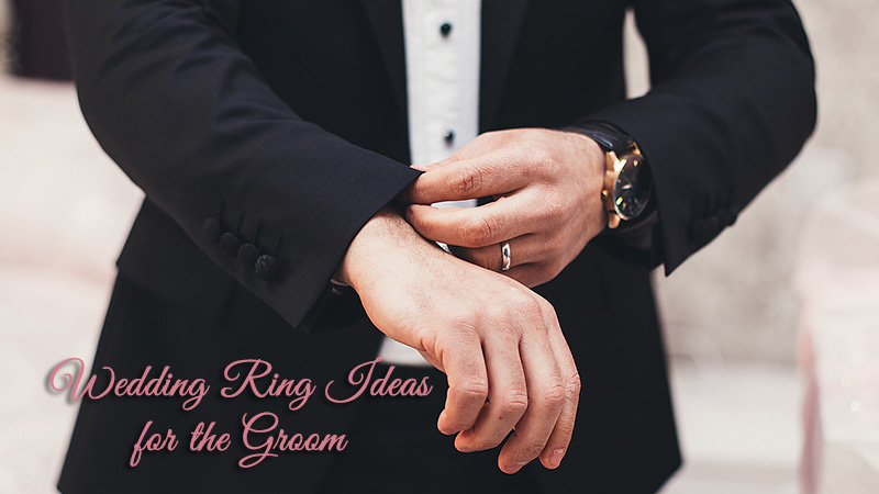 Wedding Ring Ideas for the Groom