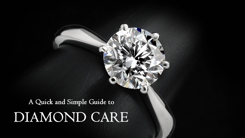 A Quick and Simple Guide to Diamond Care