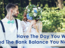 Have The Day You Want - And The Bank Balance You Need