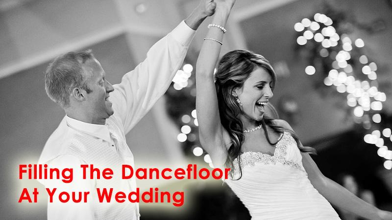 Filling The Dancefloor At Your Wedding